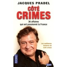 Couverture du livre : Côté crimes : 36 affaires qui ont passionné la France