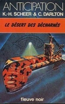 Couverture du livre : FNA -912- Le Désert des décharnés