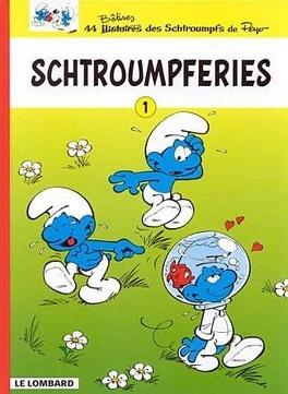 Couverture du livre : Les Schtroumpferies, Tome 1