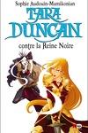 couverture Tara Duncan, Tome 9 : Tara Duncan contre la Reine Noire