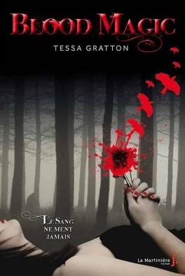 Couverture du livre : The Blood Journal, Tome 1 : Blood Magic