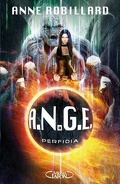 A.N.G.E., Tome 3 : Perfidia