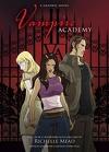 Vampire Academy, Tome 1 (Bd)