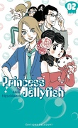 Princess Jellyfish , Tome 2