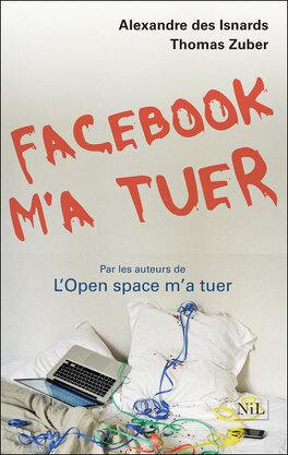 Couverture du livre : Facebook m'a tuer