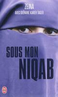 Sous mon Niqab ; je l'ai enlevé au péril de ma vie