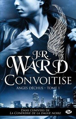 Couverture du livre : Anges déchus, Tome 1 : Convoitise