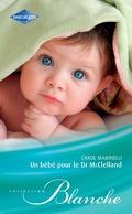 Un bébé pour le Docteur McClelland