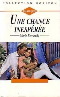 Couverture du livre : Une chance inespérée
