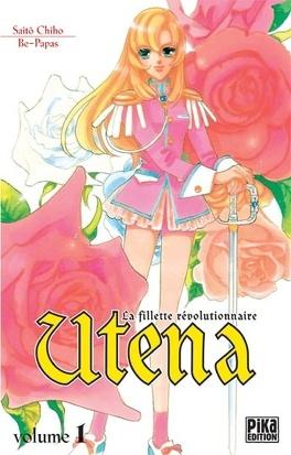 Couverture du livre : Utena- La fillette révolutionnaire tome 1