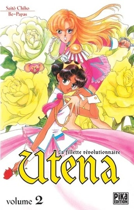 Couverture du livre : Utena- La fillette révolutionnaire tome 2