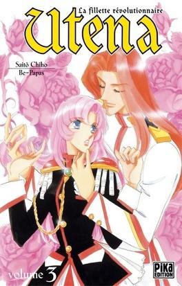 Couverture du livre : Utena- La fillette révolutionnaire tome 3