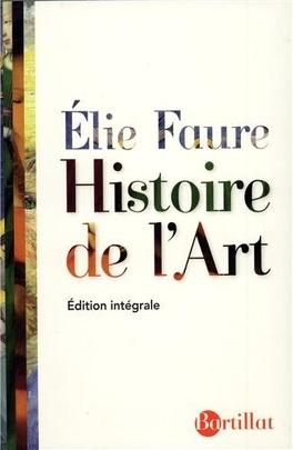 Histoire De L Art Livre De Elie Faure