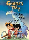 Gnomes de Troy, tome 1 : Humour rural