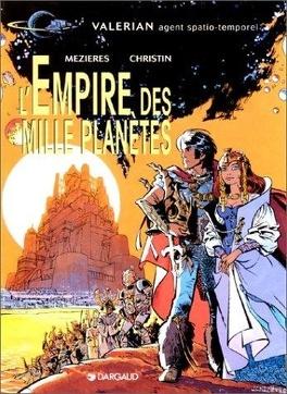 Couverture du livre : Valérian, agent spatio-temporel, tome 2 : L'empire des mille planètes
