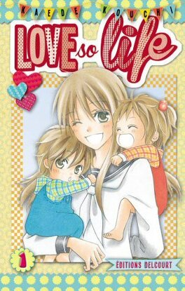 Couverture du livre : Love so Life, tome 1