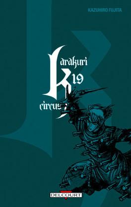 Couverture du livre : Karakuri Circus, Tome 19
