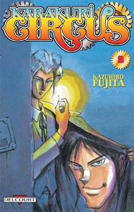 Couverture du livre : Karakuri Circus, Tome 8
