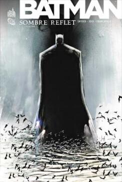 Couverture du livre : Batman - Sombre reflet