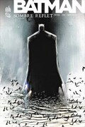 Batman - Sombre reflet