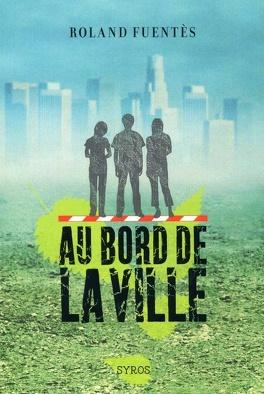 Couverture du livre : Au bord de la ville