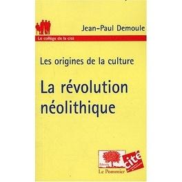 Couverture du livre : La Révolution Néolithique