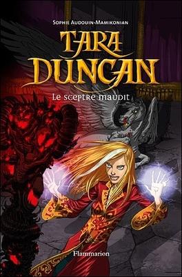 Couverture du livre : Tara Duncan, Tome 3 : Le Sceptre maudit