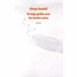 Couverture du livre : Un ange gardien avec des lunettes noires