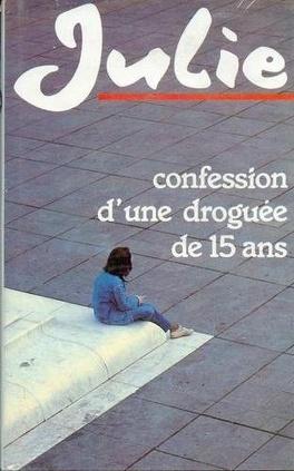 Couverture du livre : Confession d'une droguée de 15 ans