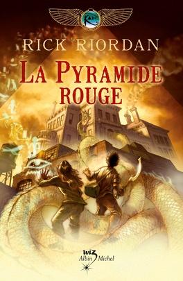 Couverture du livre : Les Chroniques de Kane, Tome 1 : La Pyramide rouge