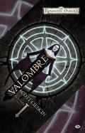 La Séquence des avatars, tome 1 : Valombre