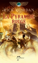 Les Chroniques de Kane, Tome 1 : La Pyramide rouge