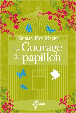 Couverture du livre : Le Courage du papillon