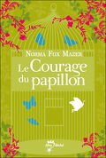 Le Courage du papillon