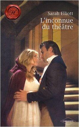 Couverture du livre : Les Sœurs Sinclair, Tome 2 : L'Inconnue du théâtre