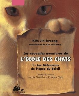 Couverture du livre : Les Nouvelles Aventures de l'École des chats, tome 1 : Les Défenseurs de l'épée du Soleil