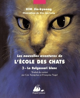 Couverture du livre : Les Nouvelles Aventures de l'École des chats, tome 3 : Le Bulgassari Blanc