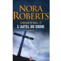 Lieutenant Eve Dallas, Tome 27 : L'Autel du crime