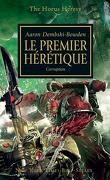 L'Hérésie d'Horus, tome 14 : Le Premier Hérétique