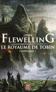 Le Royaume de Tobin, L'intégrale 1