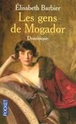 Les Gens de Mogador, Tome 3 : Dominique