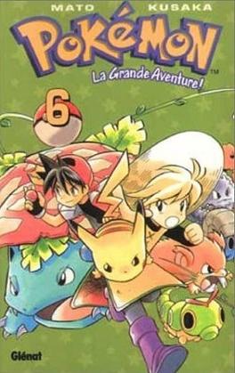 Couverture du livre : Pokémon - La Grande Aventure !, Tome 6