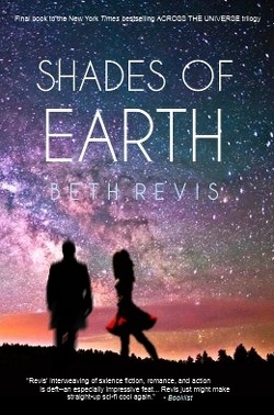 Couverture de Across The Universe Tome 3 : Shades of Earth