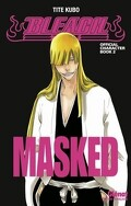 Bleach – Official Character, Book 2 : Masked
