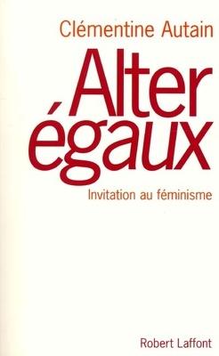 Couverture de Alter égaux : invitation au féminisme