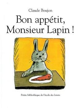 Couverture du livre : Bon appétit, monsieur Lapin !