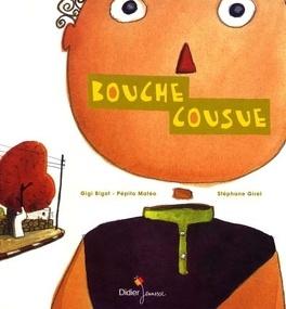 Couverture du livre : Bouche cousue