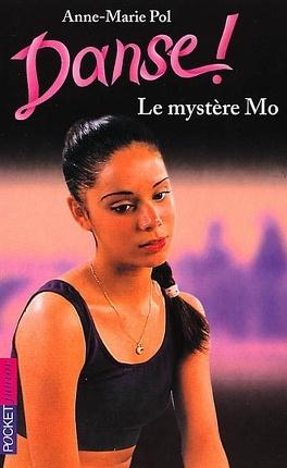 Couverture du livre : Danse !, tome 18 : Le mystère Mo