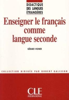 Enseigner Le Francais Comme Langue Seconde Livre De Gerard