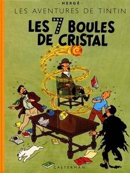 Couverture du livre : Les Aventures de Tintin, Tome 13 : Les Sept Boules de cristal